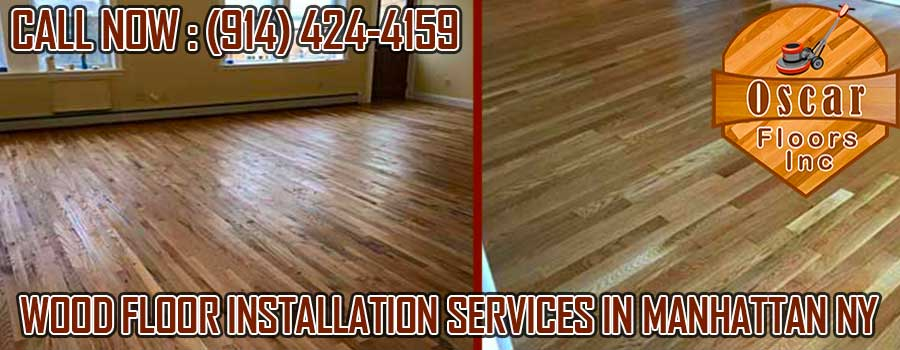 Wood Floor Installation Services In Manhattan Ny 914 424 4159